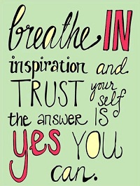 breath-in-inspiration-trust-yourself-life-quotes-sayings-pictures